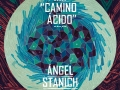 Ángel Stanich Camino Ácido nuevo disco