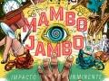Los Mambo Jambo de gira en Tenerife, Las Palmas y Lanzarote para presentar el enorme Impacto Inminente