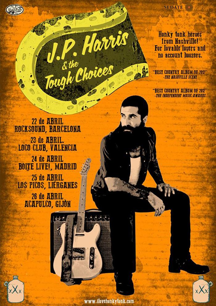 J.P. Harris & The Tough Choices gira española en abril 2015.jpg