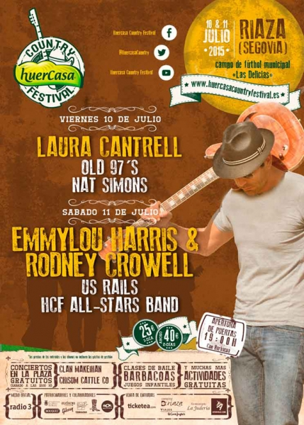 Huercasa Country Festival 2015 con Emmylou Harris y Rodney Crowell,  Laura Cantrell, Old 97's, US Rails, Nat Simons y la HCF All Stars Band