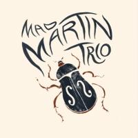 MAD MARTIN TRIO