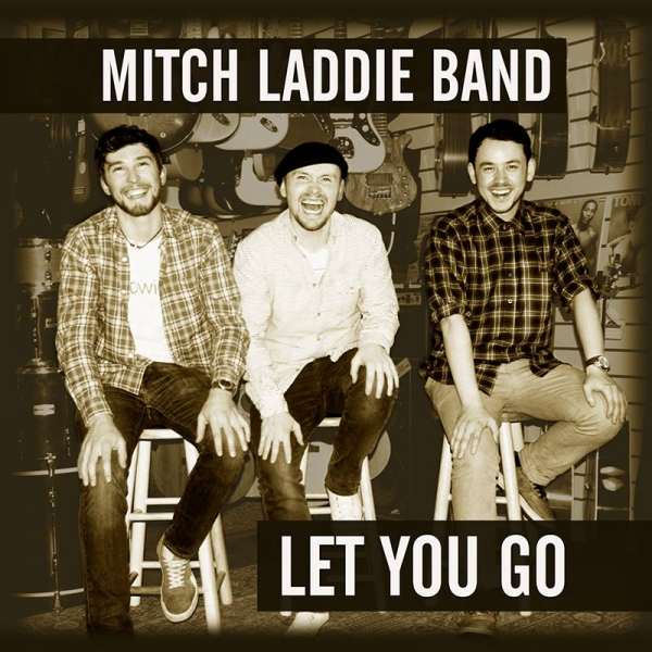 Mitch Laddie Band nuevo disco Let You Go