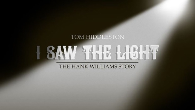 I Saw the Light nueva película sobre Hank Williams 2016