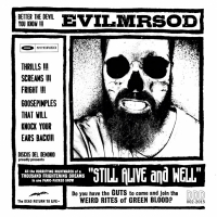 EvilMrSod-publica-Still-Alive-And-Well-disco-grabado-en-un-mismo-día
