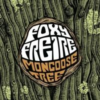 Foxy-Freire-debutan-con-Mongoose-Tree