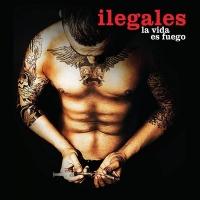 ilegales-la-vida-es-fuego