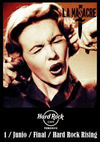 hard rock rising la masacre