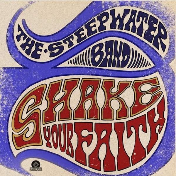 The Steepwater Band anuncia nuevo disco Shake your Faith y gira española