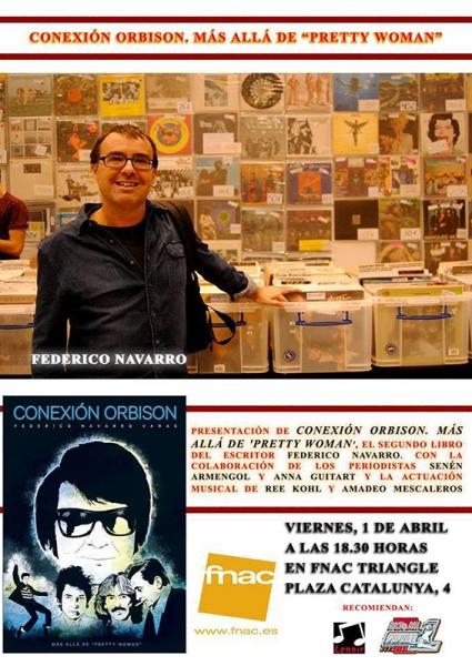 El periodista Federico Navarro presentará Conexión Orbison. Más allá de Pretty Woman 2016