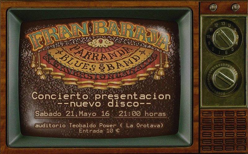 Fran Baraja & Parranda Blues Band y su Perversión Canalla