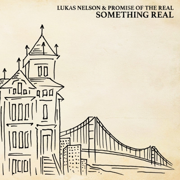 Lukas Nelson and Promise of the Real publican nuevo disco Something Real Neil Young