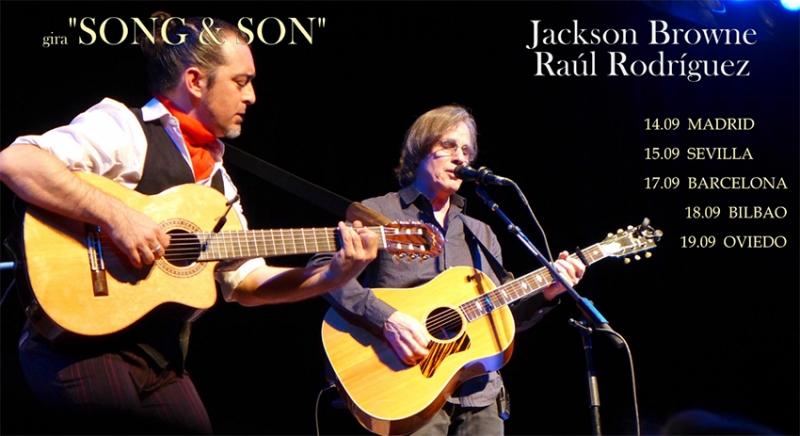 Jackson Browne & Raúl Rodríguez anuncian gira española Song & Son 2016
