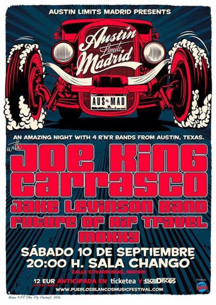 Austin Limits Madrid con Joe King Carrasco, Jake Levinson Band, Moxxy y Future of Air Travel 2016