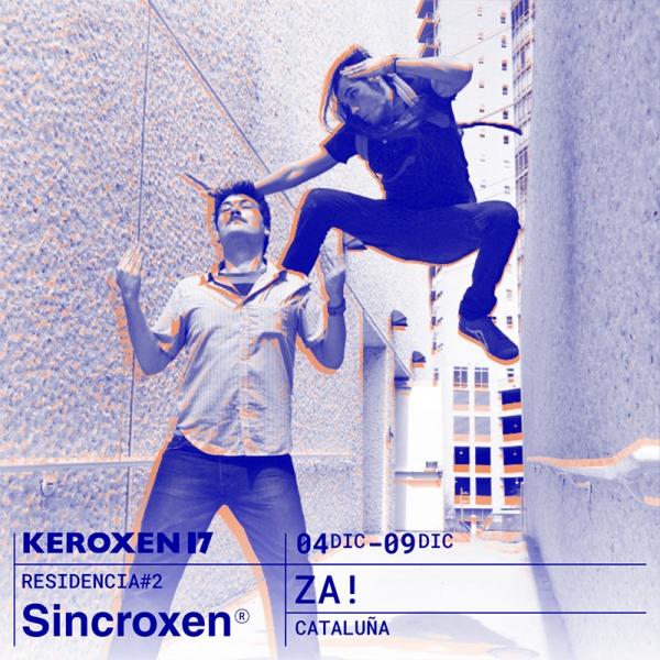 ZA! - Segunda Residencia Artística Keroxen 17