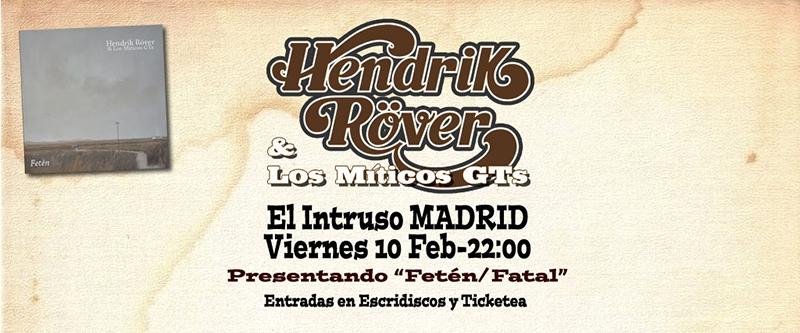 Entrevista Hendrik Röver & Los Míticos GTs concierto Madrid El Intruso