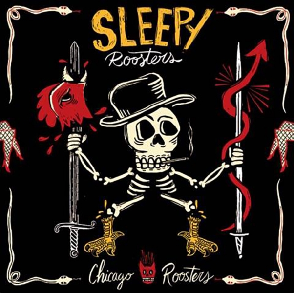 Sleepy Roosters publican Chicago Roosters 2017