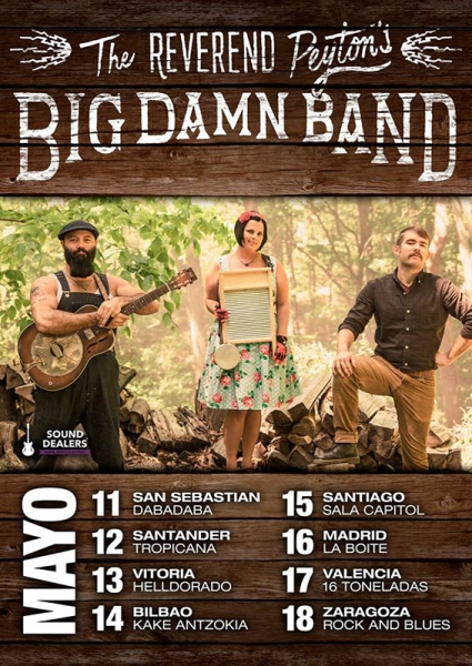 The Reverend Peyton's Big Damn Band gira española 2017