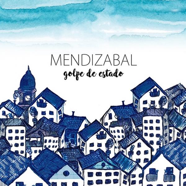 Txema Mendizábal Golpe de estado nuevo disco