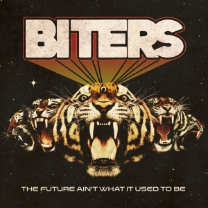Biters publican nuevo disco The Future Aint What It Used To Be