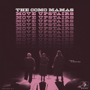 El Gospel de The Como Mamas en Move Upstairs