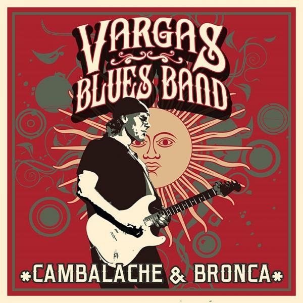 Vargas Blues Band presentó su nuevo disco Cambalache & Bronca