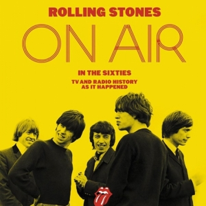 On Air in the Sixties es el título del nuevo disco, libro y DVD de los Rolling Stones
