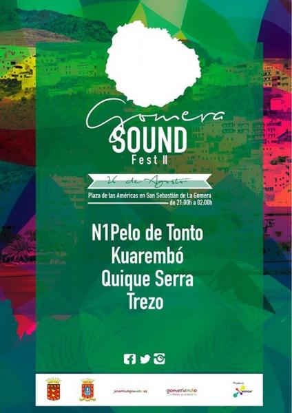 Segunda edición del Gomera Sound Fest con Ni 1 Pelo de Tonto, Kuarembó, Trezo y Dj Quique Serra 2017