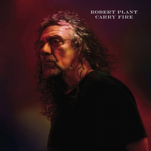 Carry Fire, es el nombre del nuevo disco de Robert Plant