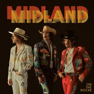 Midland debutan con On the Rocks