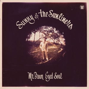 Sunny & the Sunliners recopilan lo mejor en Mr. Brown Eyed Soul