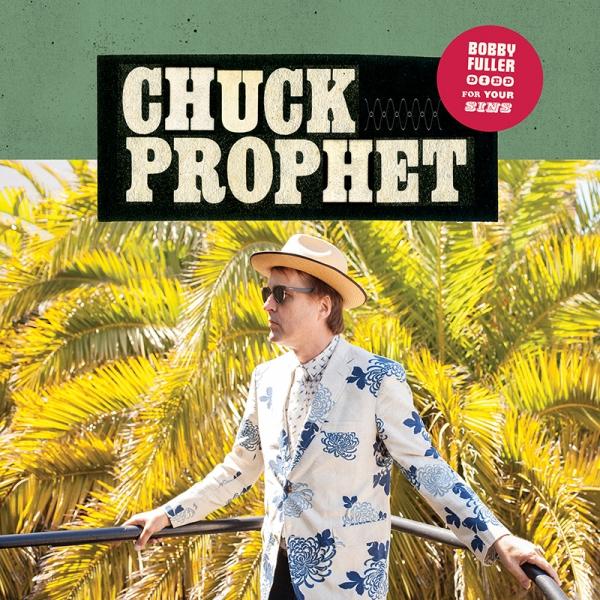 Chuck Prophet entrevista 2017 gira tour.4