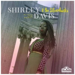 Shirley Davis & The Silverbacks Wishes and Wants disco
