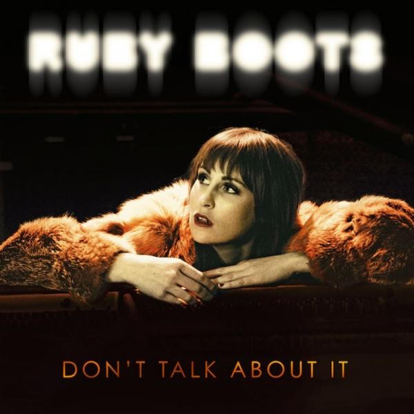 Ruby Boots publica nuevo disco, Don't Talk About It
