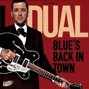 Al Dual publica nuevo EP, Blue's Back In Town
