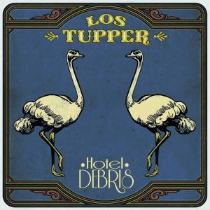 Los Tupper publican nuevo disco, Hotel Debris
