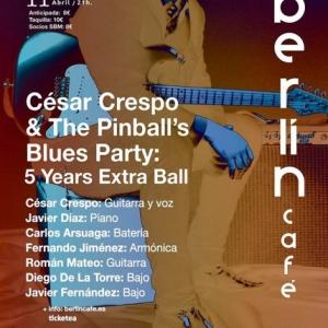César Crespo & The Pinball's Blues Party Aniversario
