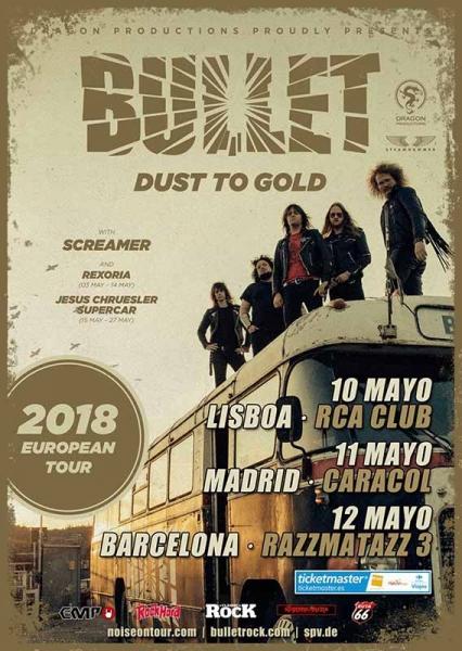Bullet presentarán su nuevo disco Dust To Gold en Lisboa, Madrid y Barcelona