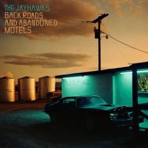 Nuevo disco de The Jayhawks Back Roads and Abandoned Motels
