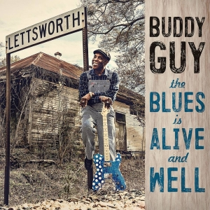 Buddy Guy anuncia nuevo disco, The Blues is Alive and Well