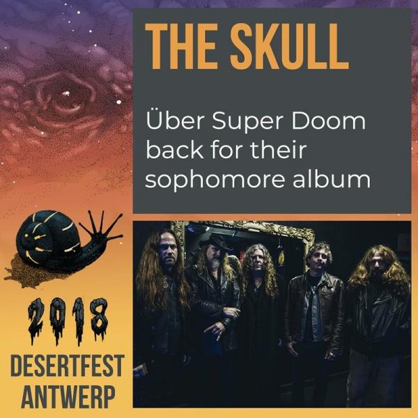 Desertfest Bélgica anuncia nuevas confirmaciones The Skull