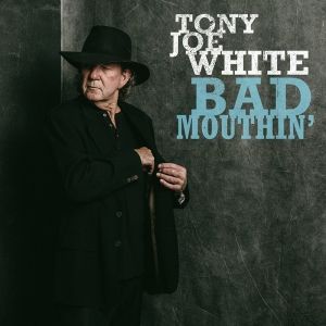 Tony Joe White publica nuevo disco Bad Mouthin'