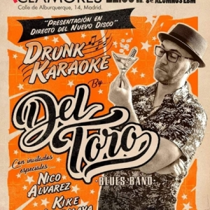 Del Toro Blues Band Drunk karakoke 2018
