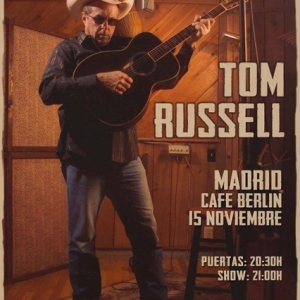 Tom Russell cartel 2018 Madrid