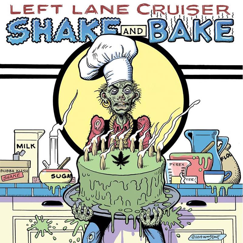 ¿Qué Estás Escuchando? Shake-and-Bake-se-llama-lo-nuevo-de-Left-Lane-Cruiser-2019