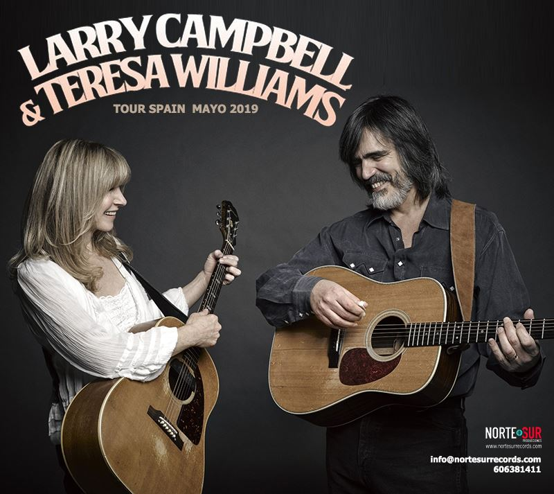 Larry Campbell & Teresa Williams gira española 2019