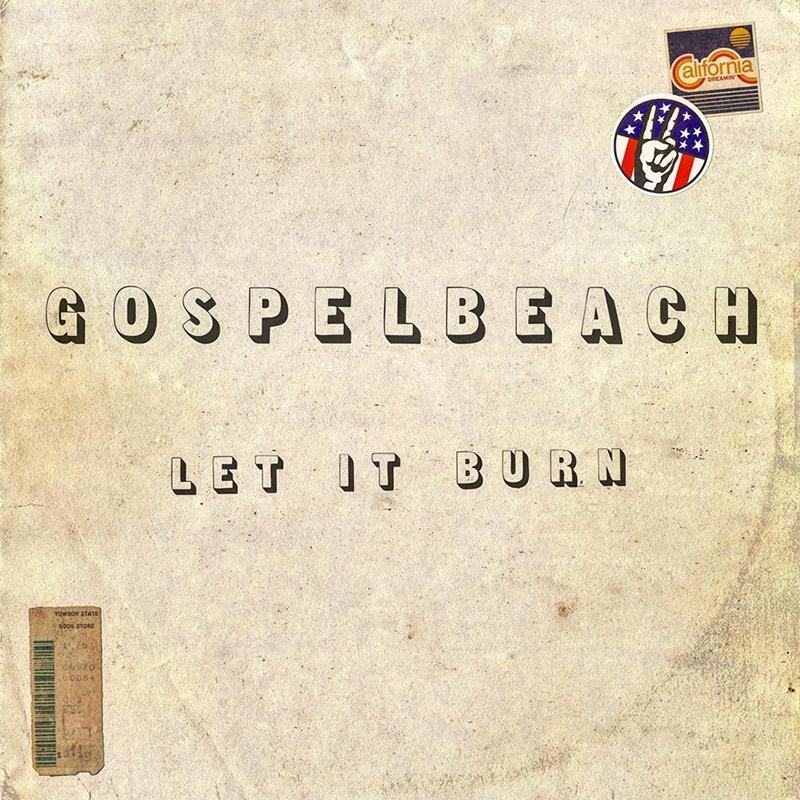 Resultado de imagen de gospelbeach let it burn