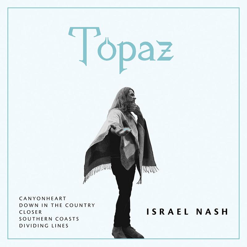 ¿Qué estáis escuchando ahora? - Página 3 Lo-nuevo-de-Israel-Nash-se-llama-Topaz