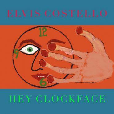 Hey Clockface, nuevo disco de Elvis Costello