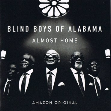 The Blind Boys of Alabama publican Almost Home