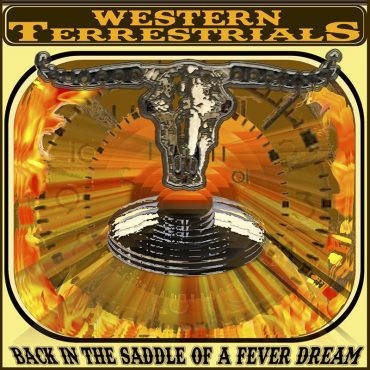 Western Terrestrials publican nuevo disco, Back In The Saddle Of A Fever Dream